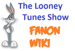 The Looney Tunes Show Fanon Wiki