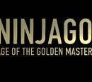 Ninjago: Age of the Golden Master