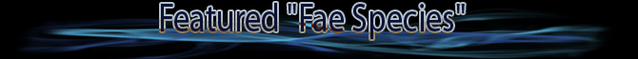 File:MP-(Header) FeaturedFaeSpecies.png