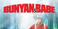 Bunyan and Babe (Unreleased CGI/Live-Action Animated Film)