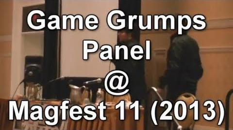 Game Grumps Panel at Magfest 11 2013 (FULL)