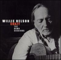 Nelson Willie Crazy The Demo Sessions