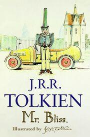 Mr Bliss - JRR Tolkien