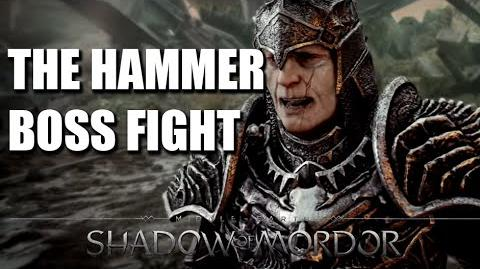 THE HAMMER BOSS FIGHT Middle Earth Shadow of Mordor