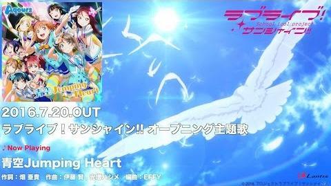 """Aqours - """"Aozora Jumping Heart"""" & """"Humming Friend"""" PV"""
