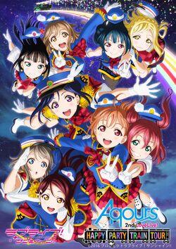 Aqours 2nd Love Live! HAPPY PARTY TRAIN TOUR Poster.jpg