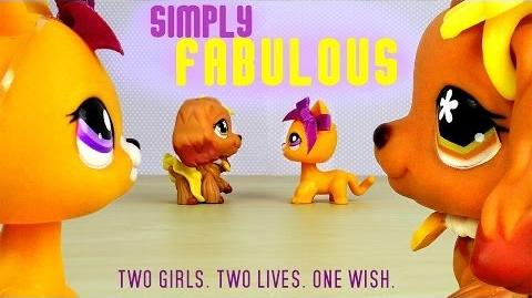 LPS Simply Fabulous (The Movie)