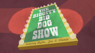 Biggity Big Dog Show