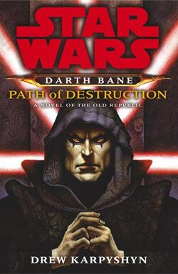 Star Wars - Darth Bane - Path of Destruction cover