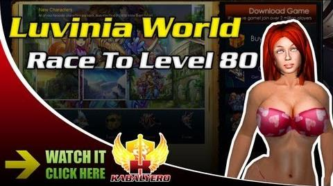 Luvinia World Race To Level 80
