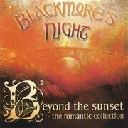 Blackmore's Night - Beyond the Sunset- The Romantic Collection