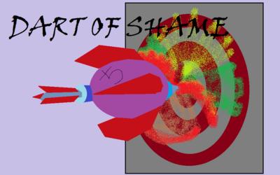 Dart of Shame