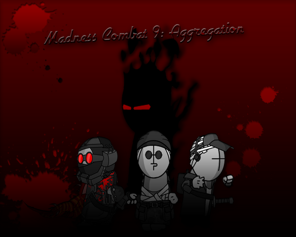 File:Madness Combat 9 Aggregation by KillerZombie123.png