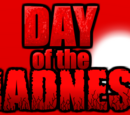 Day of the Madness