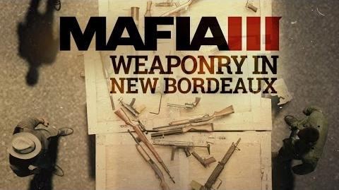 Mafia 3 Gameplay Trailer Series – The World of New Bordeaux 3 – Weapons