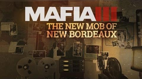 Mafia 3 Gameplay Trailer Series – The World of New Bordeaux 5 - The New Mob