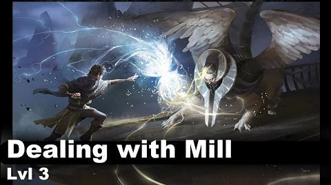 Lvl 3 Dealing with Mill decks