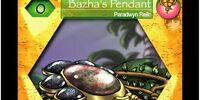 Bazha's Pendant
