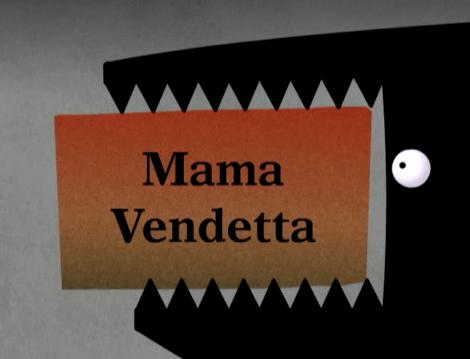 File:Mama Vendetta.png