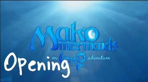 Mako Mermaids An H2O Adventure Netflix Opening