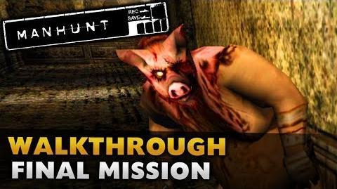 Manhunt - Gameplay Walkthrough - Final Scene Deliverance (Ending)