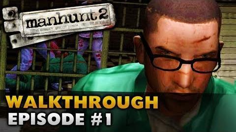 Manhunt 2 (Uncut) - Gameplay Walkthrough - Episode 1 Awakening