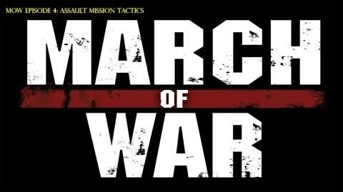 March of War Assault Mission Type Tutorial