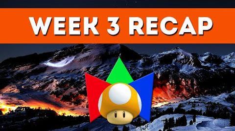 Week 3 RECAP - 2015 Winter Mariolympics