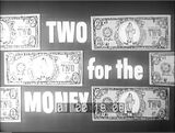 Two For the Money '52 Pilot
