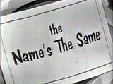 TheNamesTheSame2
