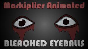 Bleached Eyeballs