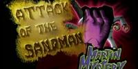 Attack of the Sandman