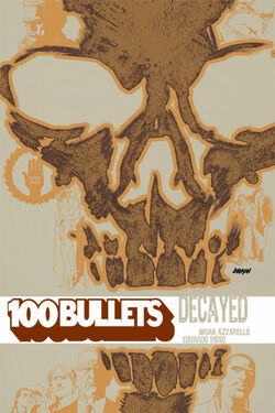 Cover for the 100 Bullets: Decayed Trade Paperback