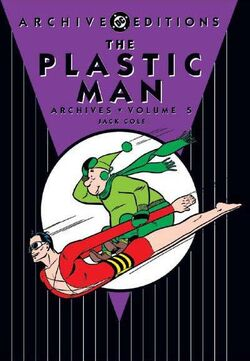 Cover for the Plastic Man Archives Vol. 5 Trade Paperback