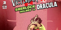 Victorian Undead: Sherlock Holmes vs. Dracula Vol 1 3
