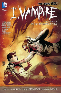 Cover for the I, Vampire: Wave of Mutilation Trade Paperback