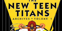 New Teen Titans Archives Vol 1 (Collected)