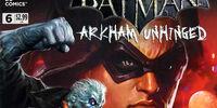 Batman: Arkham Unhinged Vol 1 6