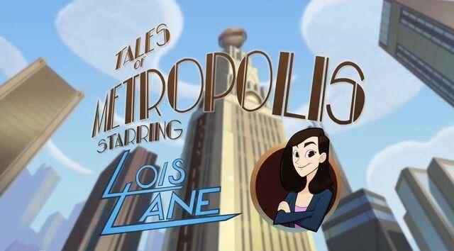 File:Tales of Metropolis (Shorts) Episode Lois Lane.JPG