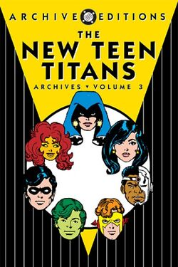 Cover for the New Teen Titans Archives Vol 3 Trade Paperback