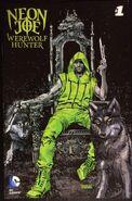 Neon Joe Werewolf Hunter Vol 1 1