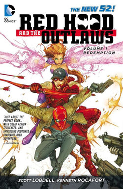 Cover for the Red Hood and the Outlaws: REDemption Trade Paperback