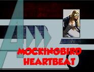 Mockingbird Heartbeat (A!)
