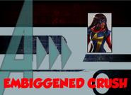 Embiggened Crush (A!)