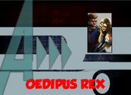 Oedipus Rex (A!)