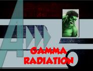 Gamma Radiation (A!)