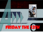 Friday the 13th (A!)
