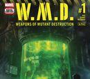 Weapons of Mutant Destruction: Alpha Vol 1 1