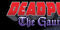 Deadpool: The Gauntlet Infinite Comic Vol 1 11