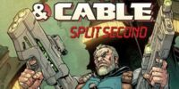 Deadpool & Cable: Split Second Infinite Comic Vol 1